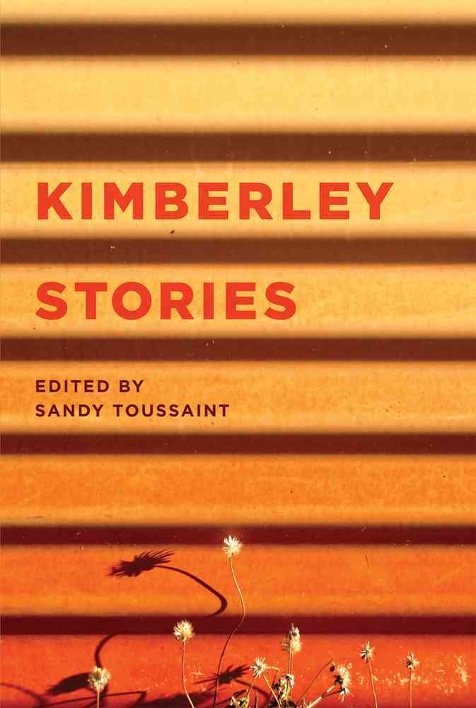 Kimberley Stories By Toussaint, Sandy (EDT)